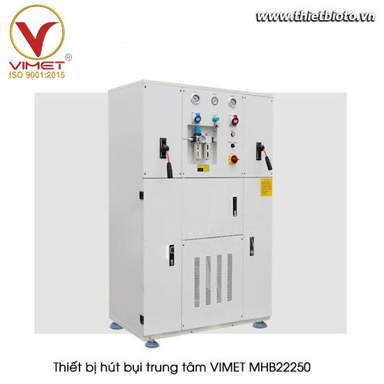 Thiết bị hút bụi trung tâm VIMET MHB22250