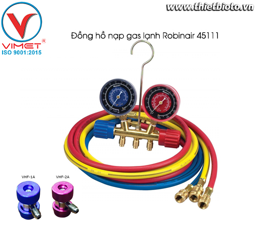 Bộ đồng hồ sạc gas lạnh R134a Robinair 45111