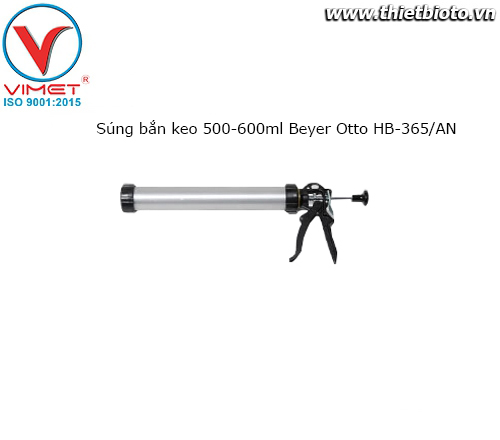 Súng bắn keo 500-600ml Beyer Otto HB-365/AN
