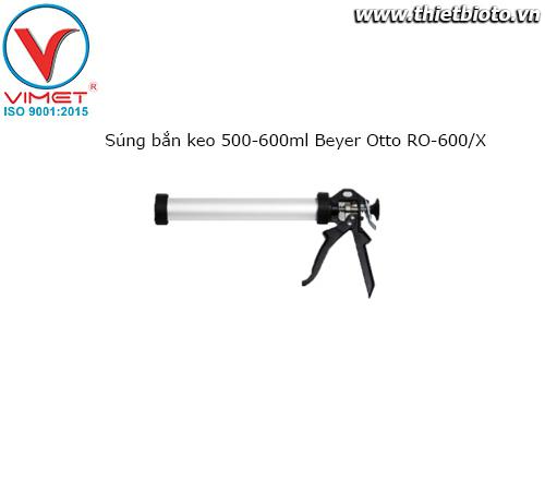 Súng bắn keo 500-600ml Beyer Otto RO-600/X